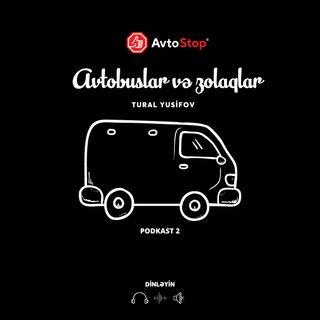 Avtobuslar və zolaqlar haqqında podkast
