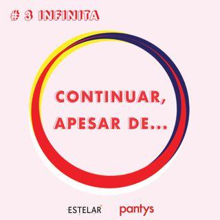 #3 | Continuar, apesar de... . com Natália Sousa
