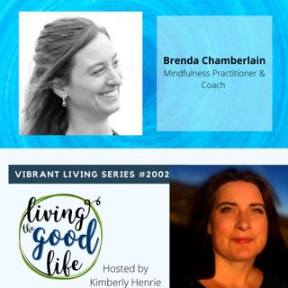 LTGL2002-Vibrant Living Series - BrendaChamberlain - Mindfulness Coach