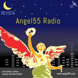 Angel 55 Radio Episodio 2