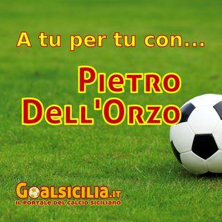A tu per tu con... Pietro DellOrzo
