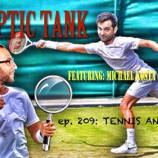 #209 Tennis, Anyone? (@MichaelKosta)
