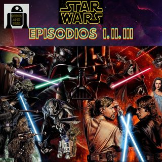 Ninjacow podcast # Geeks and beer - Star wars episodios 1, 2 y 3 (ft. Dante Camacho)