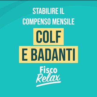 Stabilire il compenso mensile - Colf e Badanti
