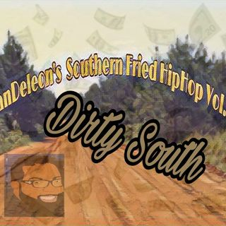 ManDeleon's Southern Fried HipHop Vol.1