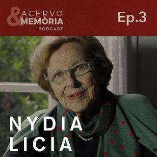 Acervo & Memória - Terceiro episódio: Nydia Licia