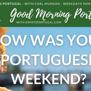 How was your Portuguese weekend? (plus cool job offer in Lisbon area)