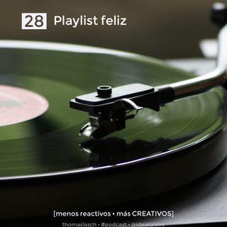 28 Playlist feliz