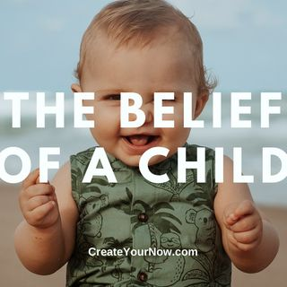 2141 The Belief of a Child