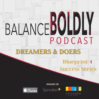 Episode 35 Dreamers and Doers Compilation Series: Doers