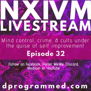 Ep32: NXIVM Cult Livestream with Leticia Martinez
