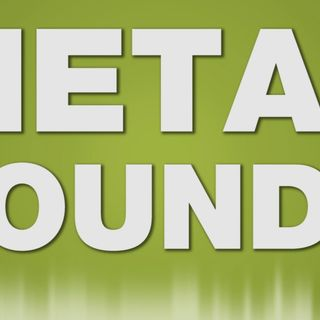 Metal Sounds Episode 4