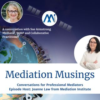 11 - Mediator Musings - Sue Armstrong