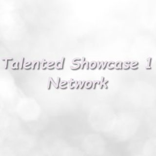 Talented Showcase 1 - Episode 1