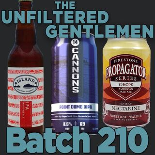 Batch210: 14 Cannons Point Dume DIPA, Firestone Walker C-Hops & Island Brewing Island IPA