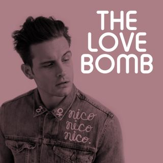 The Love Bomb : A Preview