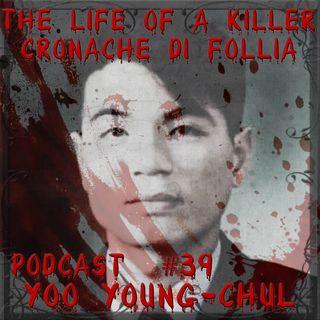 Yoo Young Chul, il serial killer coreano e i suoi metodi di purificazione