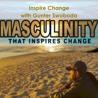 Inspire Change Episode 2-4: Patriarchy, briefs & Well-being.