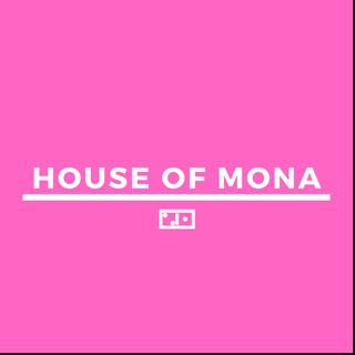 House of MONA