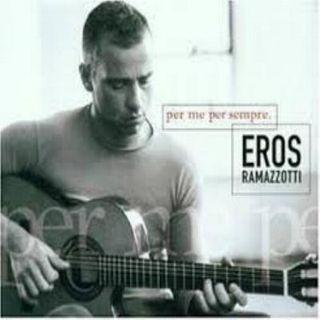 Eros Ramazzotti - Per me per sempre