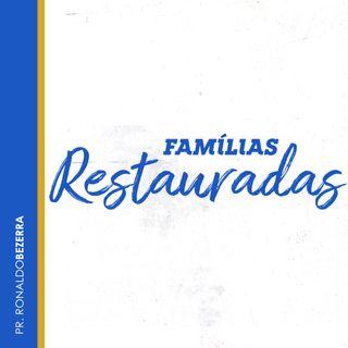 Famílias Restauradas // pr. Ronaldo Bezerra