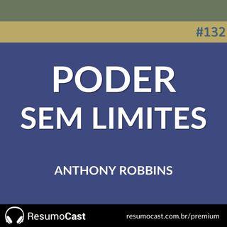 132 Poder sem limites