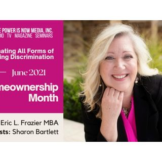 The Power Is Now Homeownership Series - Sharon Bartlett