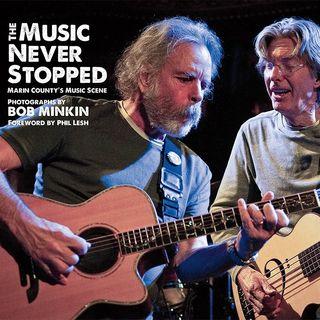 Bob Minkin The Music Never Stopped