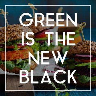 03 Future Food: Green is the New Black