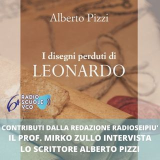 """Intervista ad Alberto Pizzi autore del libro """"I disegni perduti di Leonardo"""""""
