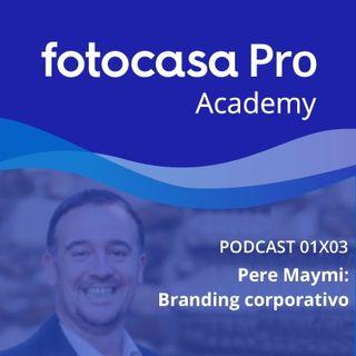 Capítulo 3: Branding Corporativo