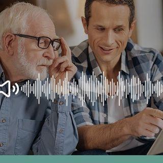 Stare vicino agli anziani: 6 consigli per farsi aiutare dalla tecnologia - Ascolta il podcast!
