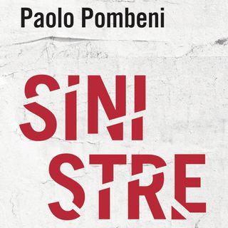 """Paolo Pombeni """"Sinistre"""""""