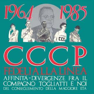 CCCP Fedeli alla linea: Affinità e divergenze fra il compagno Togliatti e noi (1985)