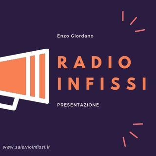 Presentazione [Radio Infissi]
