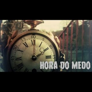 Hora Do Medo 01-Piloto