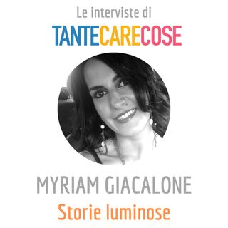 Myriam Giacalone, Storie luminose