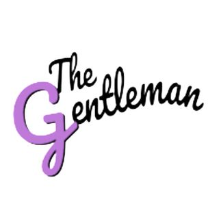 The Gentleman 1:3 | The Triangle of Authenticity