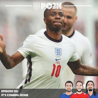 Episode 125: It's Coming Home