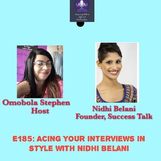 Acing Your Interviews In Style With Nidhi Belani