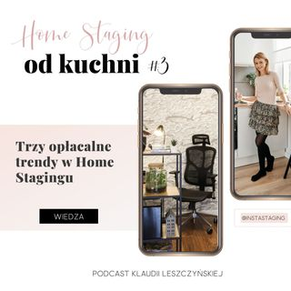 #3 3 Opłacalne trendy w Home Stagingu