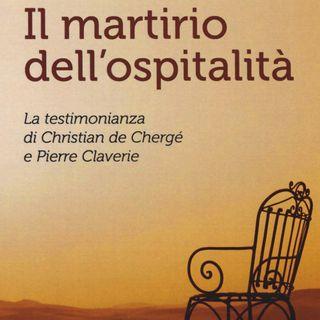 """Claudio Monge """"Il martirio dell'ospitalità"""""""