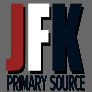 Ep.71 ~ JFK Primary Sources with Will