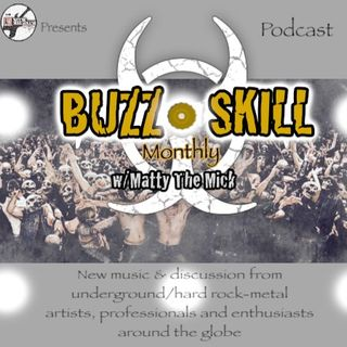 BUZZSKILL MONTHLY- Episode #1- Tribute to TODD YOUTH