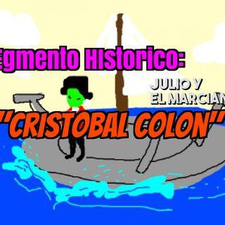 Segmento historico: Cristobal Colon y tierra a la vista.