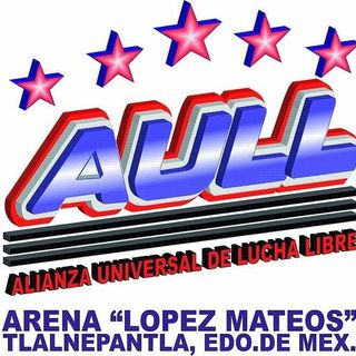 ENTHUSIATIC REVIEWS #155: AULL Arena Lopez Mateos 2-22-2015 Watch-Along