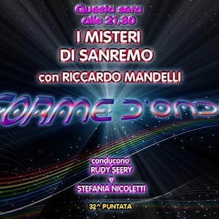 Forme d' Onda - Riccardo Mandelli: I Misteri di Sanremo - 22-06-2017