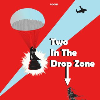 26 - Two In The Drop Zone