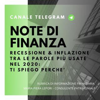 Note di Finanza | Recessione e Inflazione tra le parole più usate nel 2020