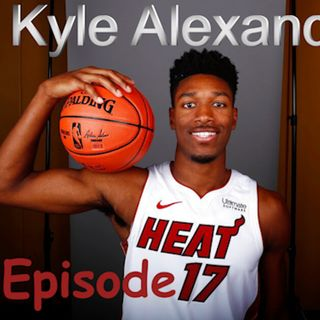 Ep.17 -  Kyle Alexander